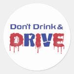 No beba y no conduzca pegatinas redondas