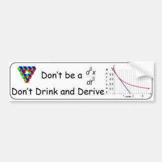 No beba y no derive pegatina para auto