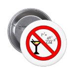 No beba y no derive el botón pins