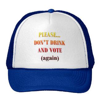 No beba y no vote gorros