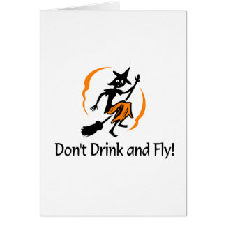 No beba y no vuele a la bruja tarjeta de felicitación