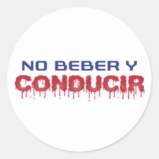No Beber y Conducir Classic Round Sticker