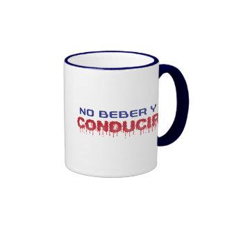 No Beber y Conducir Coffee Mug