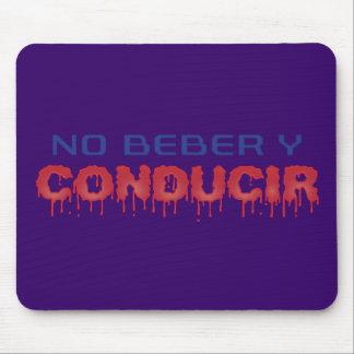 No Beber y Conducir Mouse Pad
