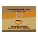 No bebo siempre el café tarjeta postal