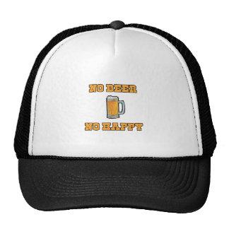 No Beer No Happy Trucker Hat