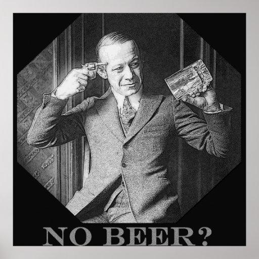NO BEER?! POSTERS