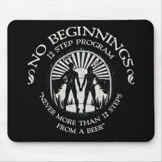 No Beginnings Mouse Pad