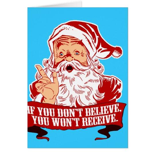 No Believing No Receiving Card