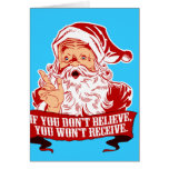 No Believing No Receiving Greeting Card