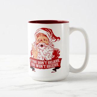 No Believing No Receiving Coffee Mug