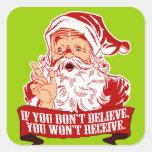 No Believing No Receiving Square Sticker