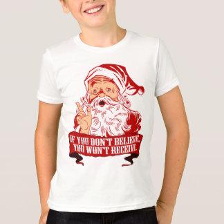 No Believing No Receiving T-Shirt