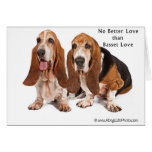 no better love than basset love greeting card