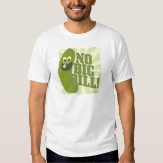 No Big Dill T-shirt