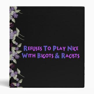 No Bigots No Racists Binder