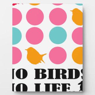 NO BIRDS NO LIFE PLAQUE