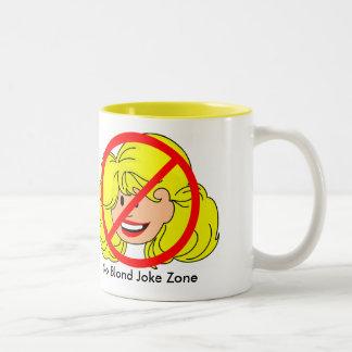 No Blond Joke Zone Mug