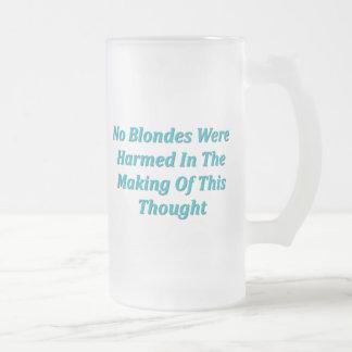 No Blondes Were Harmed... Frosted Glass Beer Mug