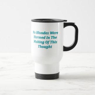 No Blondes Were Harmed... Travel Mug