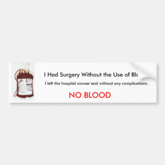 No Blood Bumper Sticker
