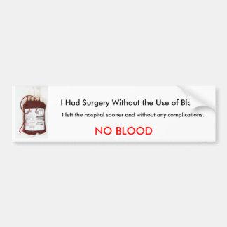 No Blood Bumper Sticker Car Bumper Sticker