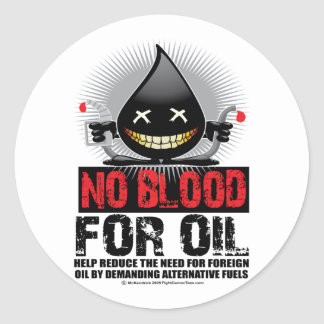 No Blood For Oil Classic Round Sticker