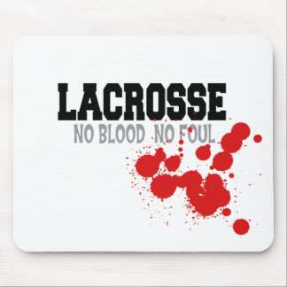 No Blood No Foul Lacrosse Gift Mouse Pad