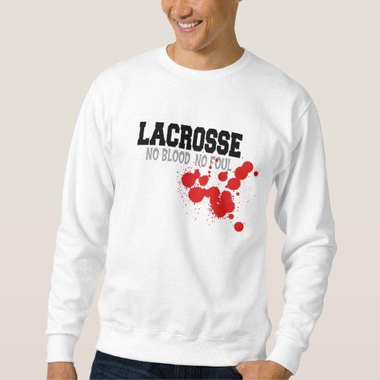 No Blood No Foul Lacrosse Sweatshirt