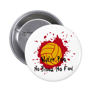 No Blood No Foul Pinback Button