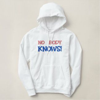 NO BODY KNOWS Custom Embroidery Embroidered Hoodie