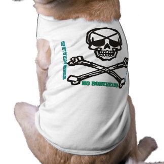 NO BONEHEADS! Keep Out Of Reach Of BoneHeads Dog Tee Shirt