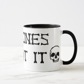 No Bones About It Mug