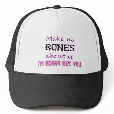 Halloween Themed No Bones About it Trucker Hat