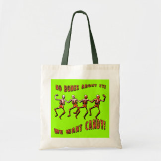 No Bones About It, We Want Candy! Tote Bags