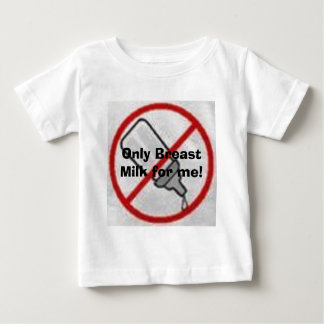 no bottles, please baby T-Shirt