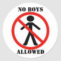 No Boys Allowed Classic Round Sticker