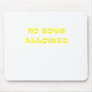 No Boys Allowed Mousepads