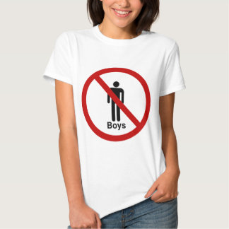 """""""No Boys"""" design Shirt"""