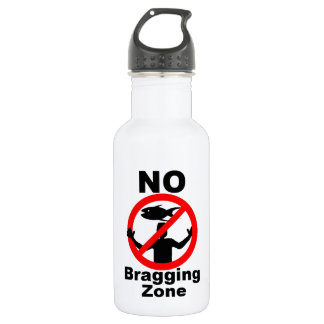 NO Bragging Zone Water Bottle