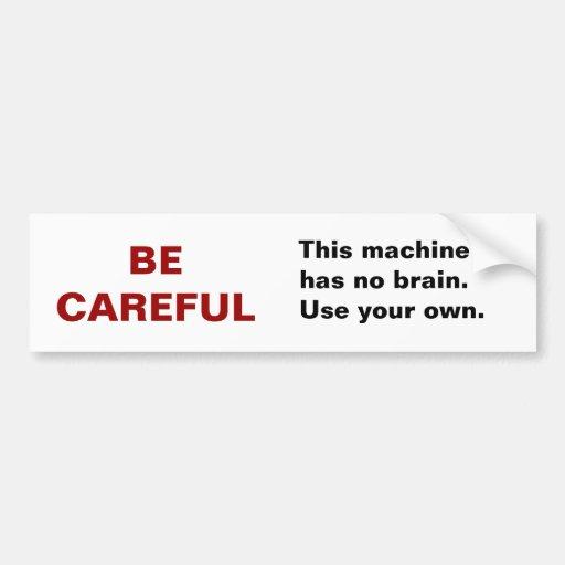 No Brain Bumper Sticker