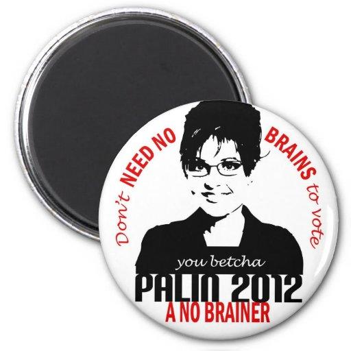No Brains Magnet