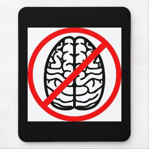 No Brains Mouse Pad