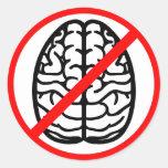 No Brains Tag Label Round Sticker