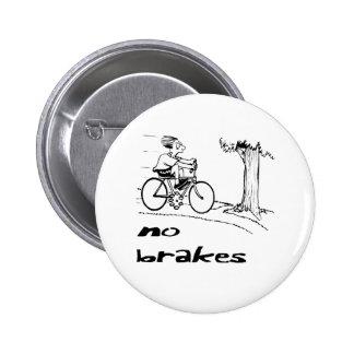 No Brakes Biker Pinback Button
