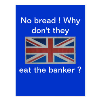 No bread ! Why don't they eat the banker, Postcard