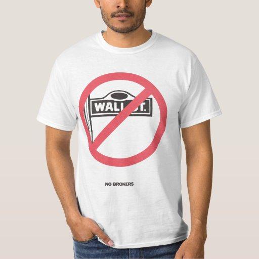 No Brokers T-Shirt