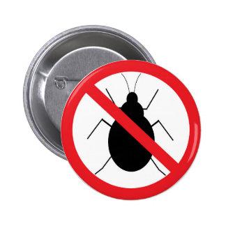 No Bug Badge Button