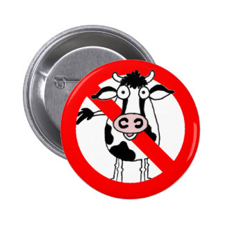 No bull.... allowed! 2 inch round button