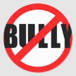 No Bully No Bullying Tshirts, Sweats, Buttons Sticker